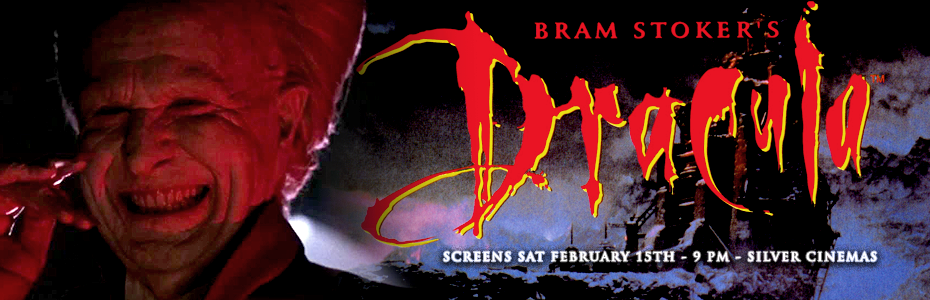 EVENTS: THIS SATURDAY! Cult Classics presents BRAM STOKER'S DRACULA on Saturday February 15th for Valentine's Day Weekend!